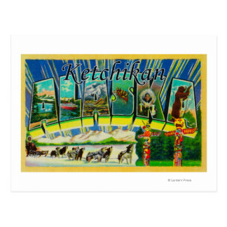 Ketchikan, Alaska - Large Letter Scenes Postcard