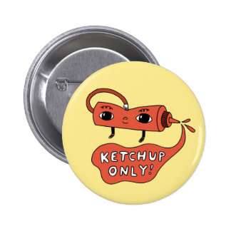 Ketchup Only! Button
