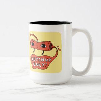 Ketchup Only! Mug
