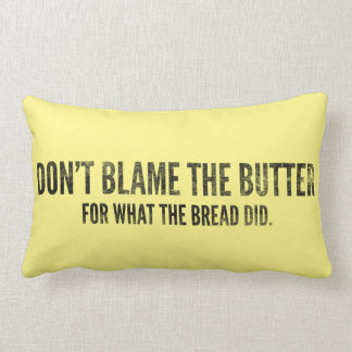 Keto Pillow: Don't blame the butter, dark on light Throw Pillow
