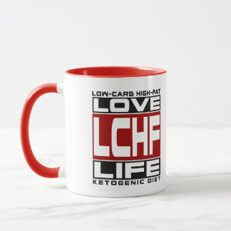 KETOGENIC DIET: I Love LCHF Life! Keto For Health! Mug
