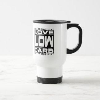 KETOGENIC DIET: I Love Low Carb & Blood Ketones! Travel Mug