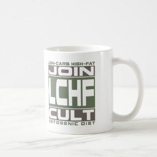 KETOGENIC DIET: Join LCHF Cult! Get Into Ketosis! Coffee Mug