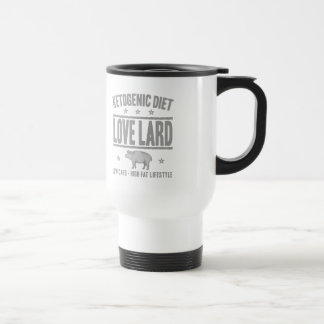 KETOGENIC DIET: Love Lard Cut Out Sugar, Gray Pig Travel Mug