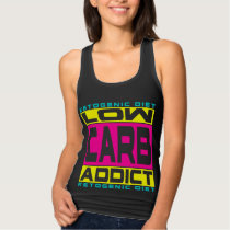 KETOGENIC DIET: Low Carb Addict, Eat Good Fats! Tank Top