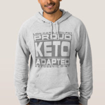 KETOGENIC DIET: Proud Keto Adapted, Eat Less Sugar Hoodie