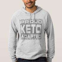 KETOGENIC DIET: Proud Keto Adapted, Eat Less Sugar Hoodie