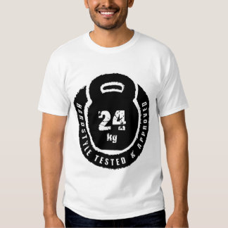 Kettlebell: Hardstyle Tested & Approved 24kg T-Shirt