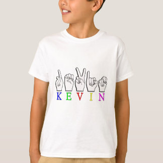 KEVIN FINGERS SPELLED NAME SIGN T-Shirt