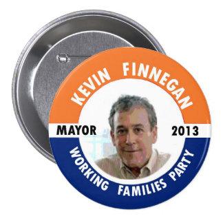 Kevin Finnegan para el alcalde 2013 de NYC Pin Redondo De 3 Pulgadas