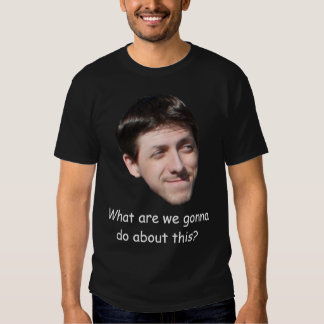 """Kevin Morse """"What are we gonna do?"""" T-Shirt"""