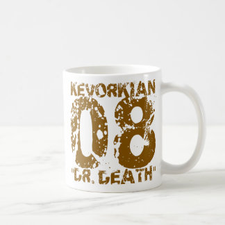 Kevorkian 08 Dr. Death / Dr. Death 08 Kevorkian Coffee Mug