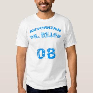 KEVORKIAN '08 (front & back) T-Shirt