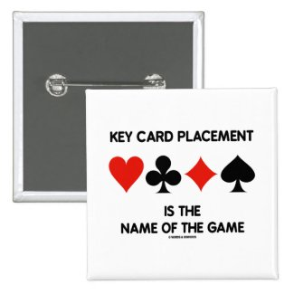 Key Card Placement Is The Name Of The Game Bridge Pin