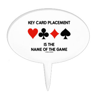 Key Card Placement Is The Name Of The Game Bridge Cake Topper