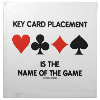 Key Card Placement Is The Name Of The Game Bridge Cloth Napkin