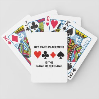 Key Card Placement Is The Name Of The Game Bridge Poker Cards