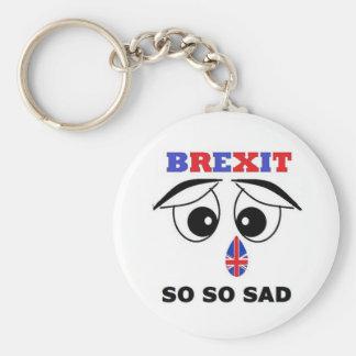Key Chain Brexit So So Sad