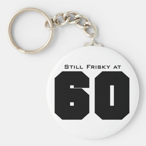 Key Chain Gift for 60th birthday!