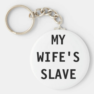 Key Chain My Wife's Slave