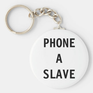 Key Chain Phone A Slave