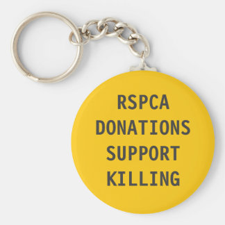 Key Chain RSPCA Donations Support Killing