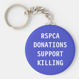 Key Chain RSPCA Donations Support Killing Basic Round Button Keychain