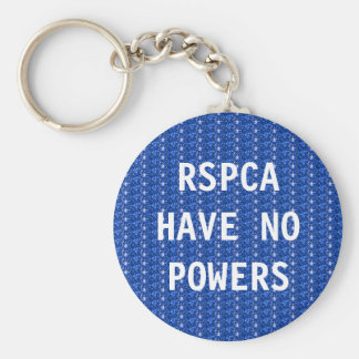 Key Chain RSPCA Have No Powers