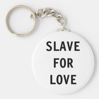 Key Chain Slave For Love