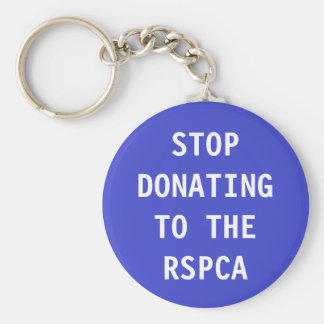 Key Chain Stop Donating To The RSPCA