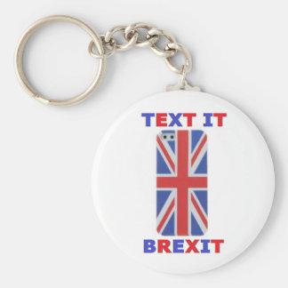 Key Chain Text It Brexit
