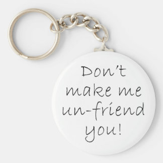 Key Chain Un-friend