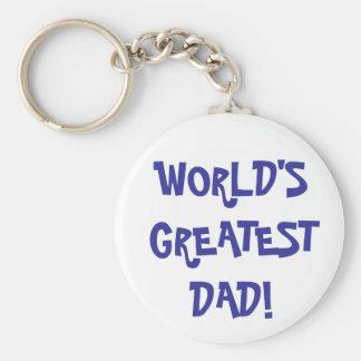 "Key Chain - ""WORLD'S GREATEST DAD!"""