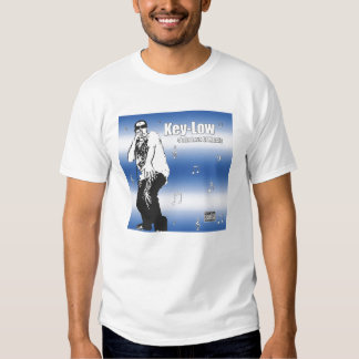 Key-Low 4 Tha Love of Music T-Shirt