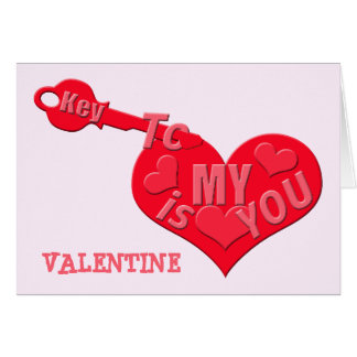 Key To My Heart Is You Valentine Card