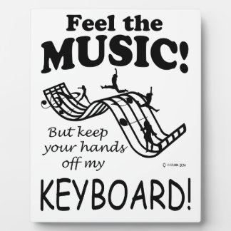 Keyboard Feel The Music Plaque