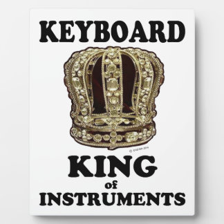 Keyboard King of Instruments Plaques