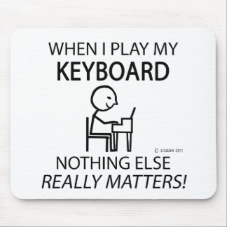 Keyboard Nothing Else Matters Mouse Pad