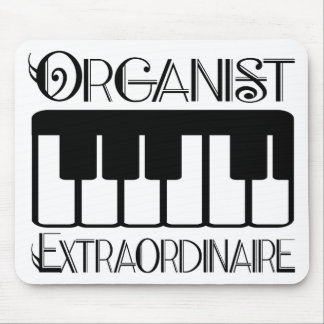 Keyboard Organist Extraordinaire Mouse Pad