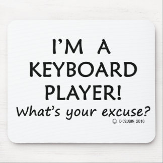 Keyboard Player Excuse Mouse Pad