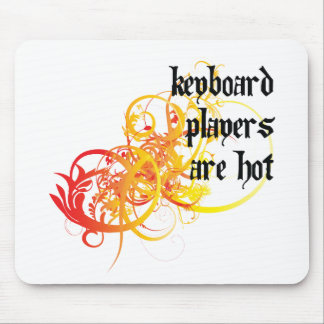 Keyboard Players Are Hot Mouse Pads