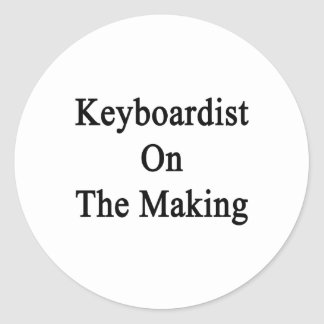 Keyboardist On The Making Stickers