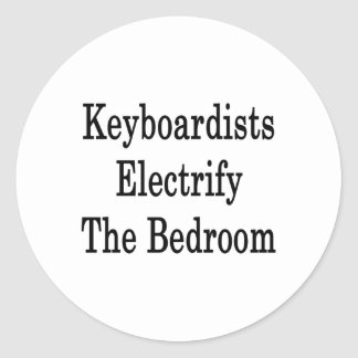 Keyboardists Electrify The Bedroom Round Sticker
