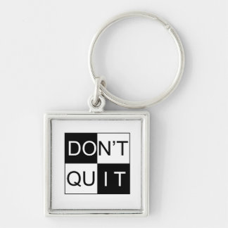 Keychain - Don't Quit