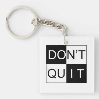 Keychain - Don't Quit / Do It