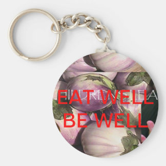 KEYCHAIN - HEALTH! EAT WELL BE WELL BASIC ROUND BUTTON KEYCHAIN