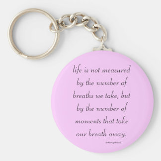 "Keychain ""Life is not measured..."""
