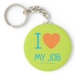 i [Love heart]  my job i [Love heart]  my job Keychains