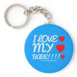 i love [Love heart]  my [Love heart]  babe!!!! [Love heart]  i love [Love heart]  my [Love heart]  babe!!!! [Love heart]  Keychains