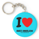 i [Love heart]  bhess angelica! i [Love heart]  bhess angelica! Keychains
